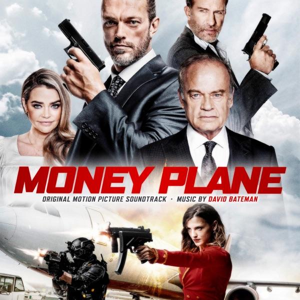 موسیقی متن فیلم Money Plane اثری از David Bateman