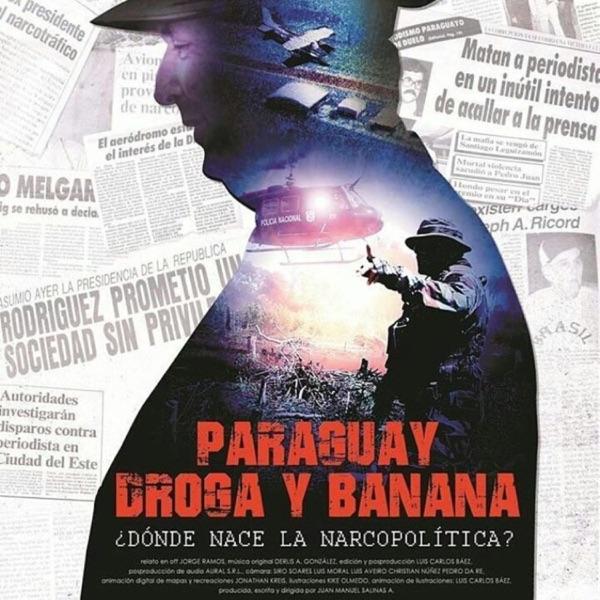 موسیقی متن فیلم Paraguay Droga y Banana اثری از Derlis A. Gonzalez