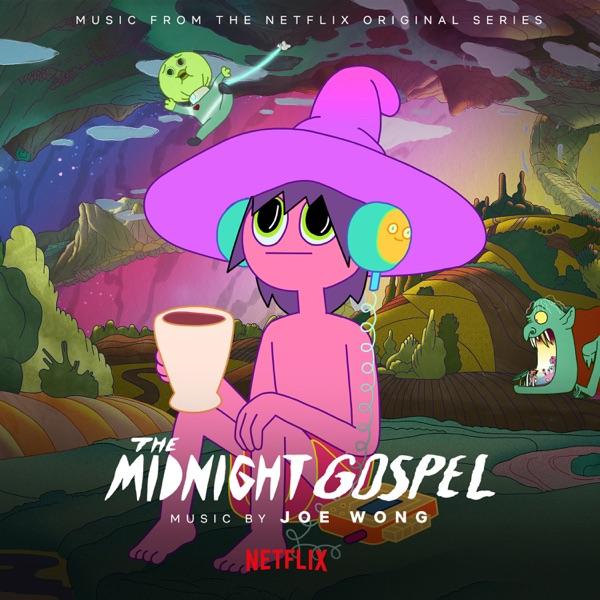 موسیقی متن انیمیشن The Midnight Gospel اثری از Duncan Trussell