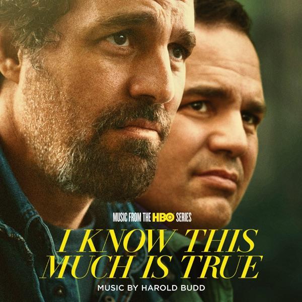 موسیقی متن سریال I Know This Much Is True اثری از Harold Budd