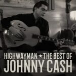 Highwayman The Best of Johnny Cash