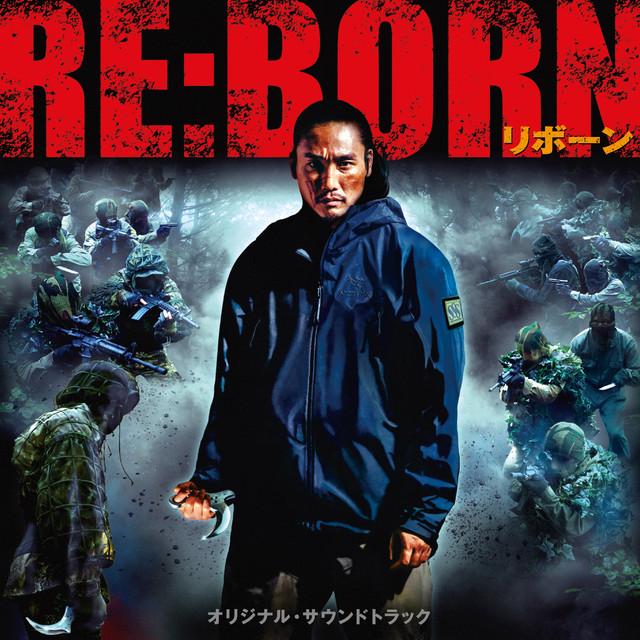 موسیقی متن فیلم RE BORN اثری از Kenji Kawai