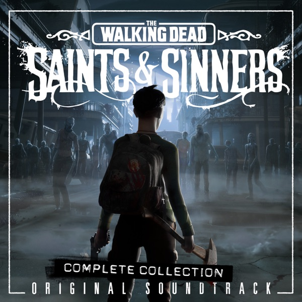 موسیقی متن بازی The Walking Dead: Saints & Sinners اثری از Michael David Peter
