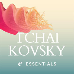 اصلی ترین آثار پیوتر ایلیچ چایکوفسکی (Tchaikovsky Essentials)