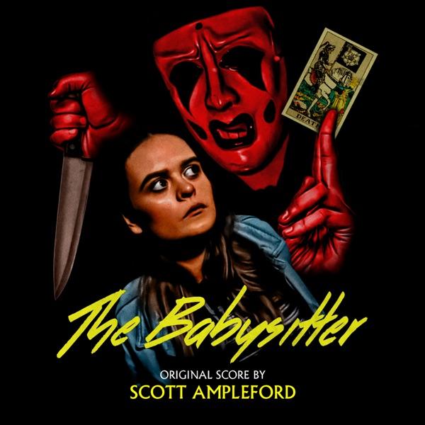 موسیقی متن فیلم The Babysitter اثری از Scott Ampleford