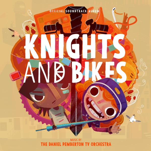 موسیقی متن بازی Knights and Bikes اثری از The Daniel Pemberton TV Orchestra