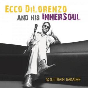 آلبوم موسیقی Soultrain Babadee II اثری از Ecco Dilorenzo