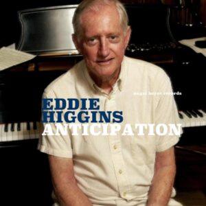 آلبوم موسیقی Anticipation اثری از Eddie Higgins