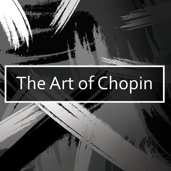 آلبوم موسیقی The Art of Chopin اثری از Frédéric Chopin