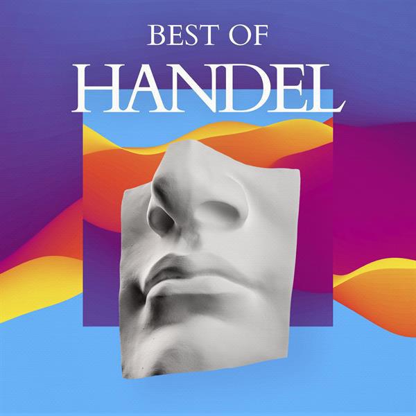 آلبوم موسیقی Best of Handel اثری از George Frideric Handel