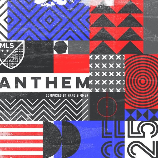 موسیقی متن MLS Anthem اثری از Hans Zimmer