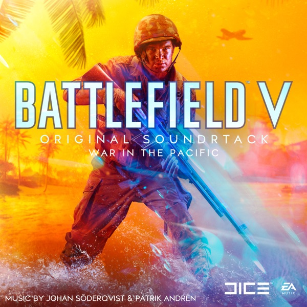 موسیقی متن بازی Battlefield V War in the Pacific اثری از Johan Söderqvist & Patrik Andrén