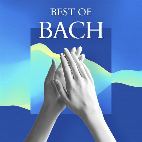 آلبوم موسیقی Best of Bach اثری از Johann Sebastian Bach