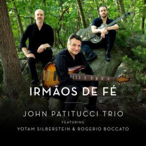 آلبوم موسیقی Irmãos De Fé اثری از John Patitucci Trio