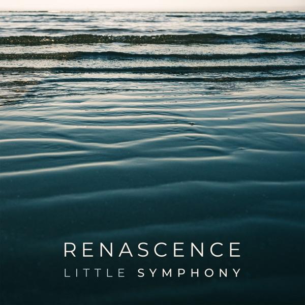 آلبوم موسیقی Renascence – EP اثری از Little Symphony