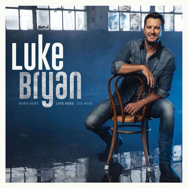 آلبوم موسیقی Born Here Live Here Die Here اثری از Luke Bryan