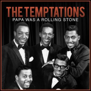 آلبوم موسیقی Papa Was a Rolling Stone اثری از The Temptations