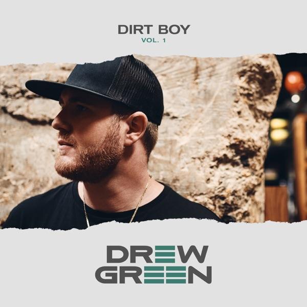آلبوم موسیقی DIRT BOY Vol 1 – EP اثری از Drew Green