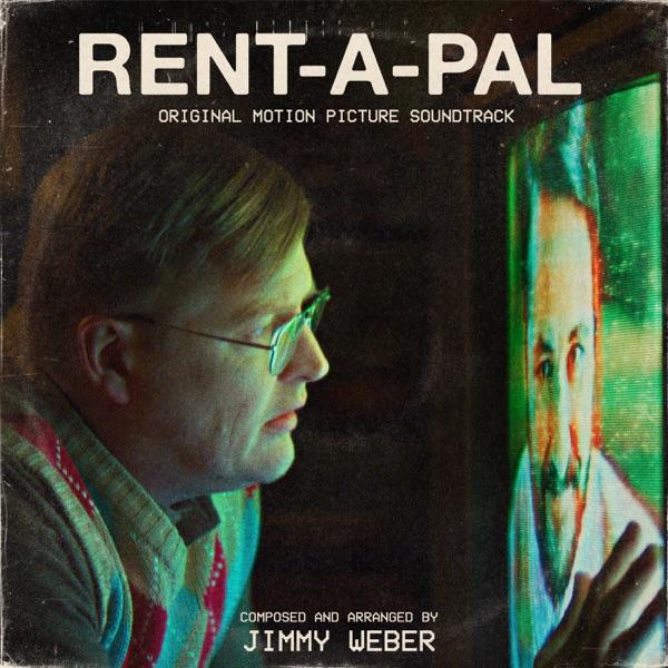 موسیقی متن فیلم Rent-A-Pal اثری از Jimmy Weber