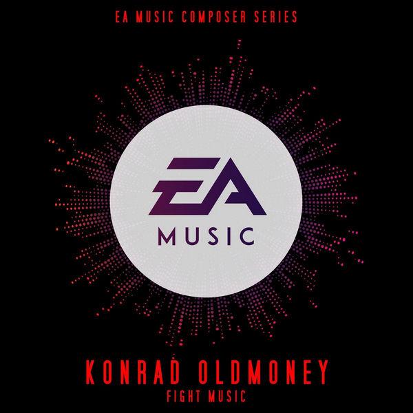 آلبوم موسیقی EA Composer Series Konrad OldMoney Fight Music