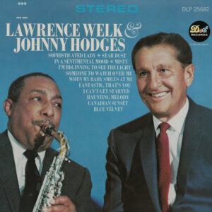 آلبوم موسیقی Lawrence Welk & Johnny Hodges اثری از جانی هاجز (Johnny Hodges)