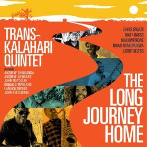 آلبوم موسیقی The Long Journey Home اثری از ترانس-کالاهاری کوئینتت (Trans-Kalahari Quintet)