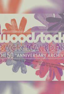 وودستاک – بازگشت به باغ : آرشیو نهایی پنجاهمین سالگرد (Woodstock)