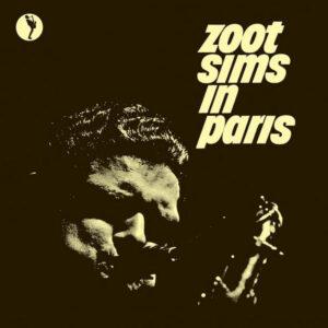 آلبوم موسیقی Zoot Sims In Paris اثری از زوت سیمز (Zoot Sims)