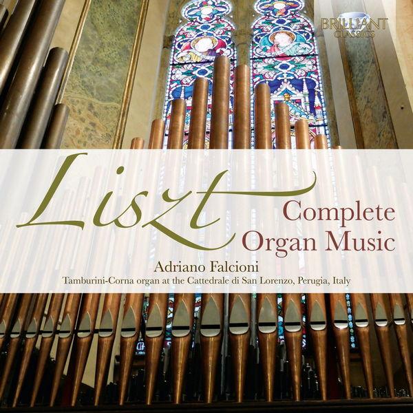 آلبوم موسیقی Liszt Complete Organ Music اثری از آدریانو فالسیونی (Adriano Falcioni)
