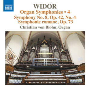 آلبوم موسیقی Widor Organ Symphonies Vol. 4 اثری از کریستین فون بلون (Christian von Blohn)