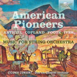 آلبوم موسیقی American Pioneers Music for String Orchestra اثری از دیک ون گاسترن (Dick van Gasteren)