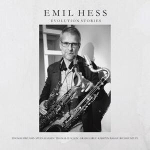 آلبوم موسیقی Evolution Stories اثری از امیل هس (Emil Hess)