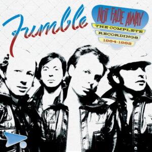 آلبوم موسیقی Not Fade Away The Complete Recordings 1964-1982 اثری از Fumble