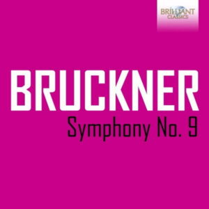 آلبوم موسیقی Bruckner Symphony No. 9 اثری از هاینز روگنر (Heinz Rögner)