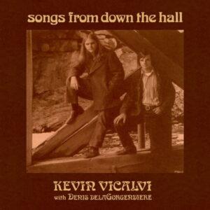 آلبوم موسیقی Songs From Down the Hall اثری از کوین ویکالوی (Kevin Vicalvi)