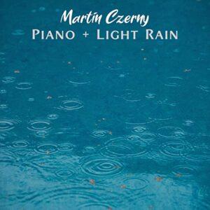 آلبوم موسیقی Piano + Light Rain اثری از مارتین چرنی (Martin Czerny)