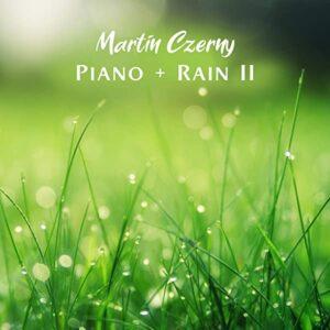 آلبوم موسیقی Piano + Rain II اثری از مارتین چرنی (Martin Czerny)