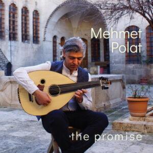 آلبوم موسیقی The Promise اثری از مهمت پولات (Mehmet Polat)