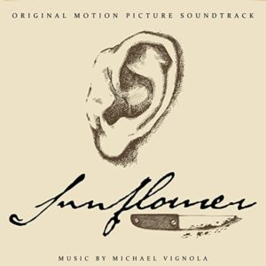 موسیقی متن فیلم Sunflower اثری از مایکل ویگنولا (Michael Vignola)
