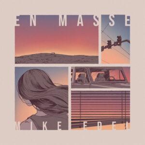 آلبوم موسیقی En Masse اثری از مایک ایدل (Mike Edel)