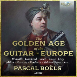 آلبوم موسیقی The Golden Age of the Guitar in Europe اثری از پاسکال بول (Pascal Boëls)