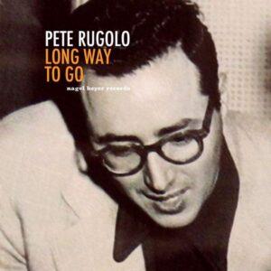 آلبوم موسیقی Long Way to Go اثری از پیت روگولو (Pete Rugolo)