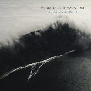 آلبوم موسیقی Essais Volume 4 اثری از Pierre de Bethmann Trio