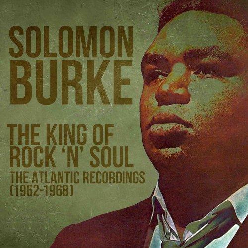 آلبوم موسیقی The King Of Rock 'N' Soul اثری از سالومون برک (Solomon Burke)