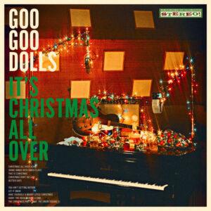 آلبوم موسیقی It's Christmas All Over اثری از گروه گو گو دالز (The Goo Goo Dolls)
