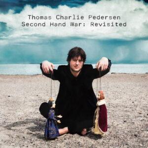 آلبوم موسیقی Second Hand War Revisited اثری از توماس چارلی پدرسن (Thomas Charlie Pedersen)