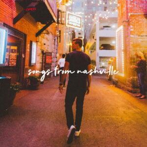 آلبوم موسیقی Songs From Nashville اثری از تایلر وارد (Tyler Ward)