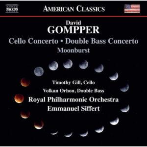 آلبوم موسیقی David Gompper Orchestral Works اثری از Volkan Orhon, Timothy Gill, Emmanuel Siffert