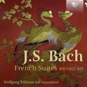 آلبوم موسیقی J.S. Bach French Suites BWV812-817 اثری از ولفگانگ روبسام (Wolfgang Rübsam)