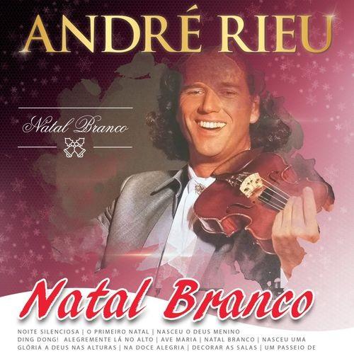 آلبوم موسیقی Natal Branco اثری از آندره ریو (André Rieu)
